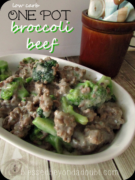 Low Carb Ground Beef Recipes  e Pot Low Carb Beef Broccoli Recipe Blessed Beyond A Doubt