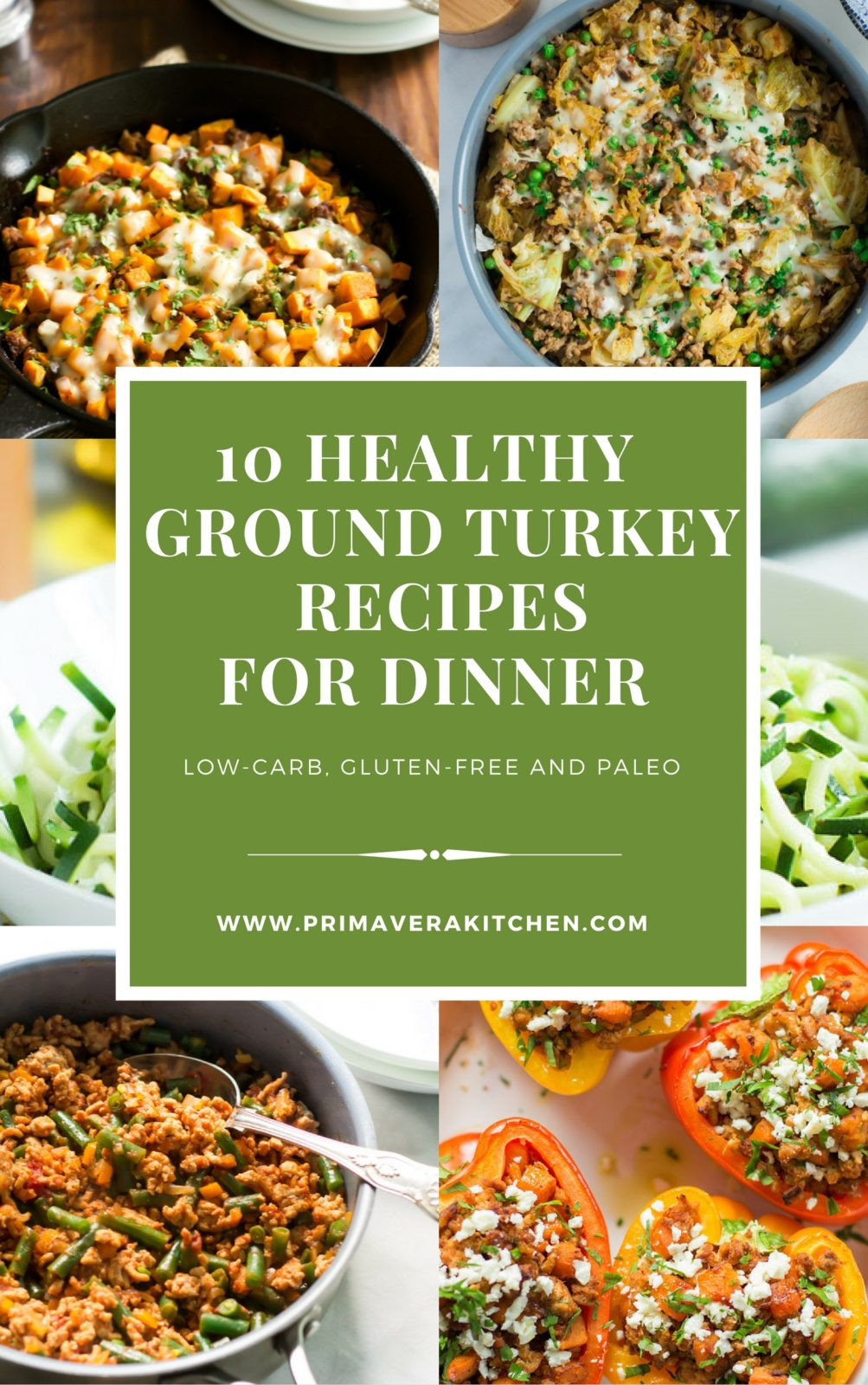 Low Carb Ground Turkey Recipes  10 Healthy Ground Turkey Recipes for Dinner Primavera