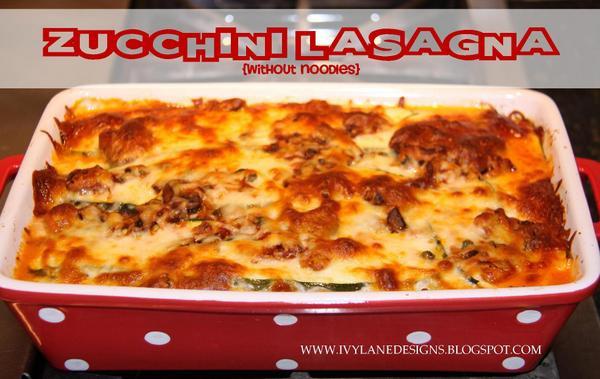 Low Carb Lasagna Noodles  IVY LANE DESIGNS Meatless Monday Low Carb Zucchini