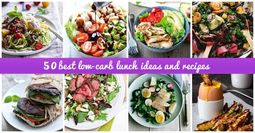 Low Carb Lunch Recipes  50 Best Low Carb Lunch Ideas that Will Fill You Up in 2018
