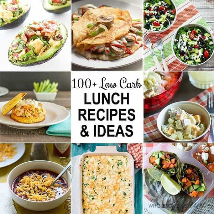 Low Carb Lunch Recipes  100 Low Carb Lunch Ideas & Recipes Roundup