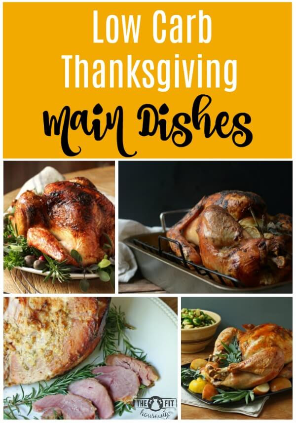 Low Carb Main Dishes  Low Carb Thanksgiving Menu Ideas The Fit Housewife