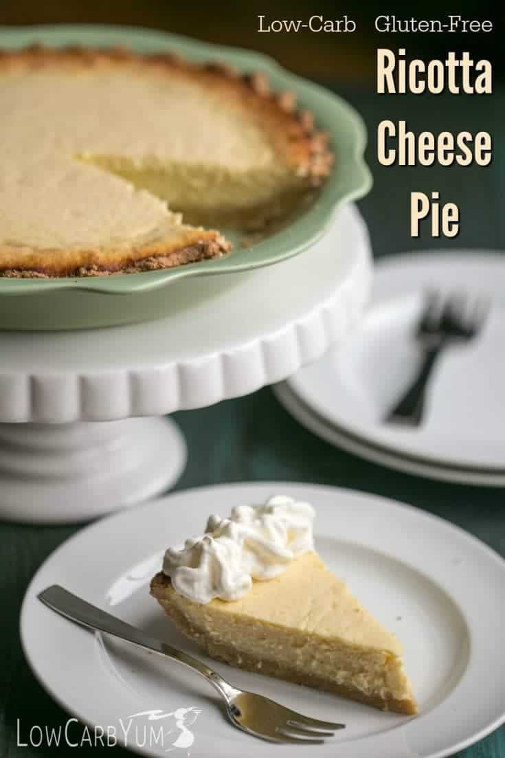 Low Carb Ricotta Dessert  low carb gluten free ricotta cheese pie cover