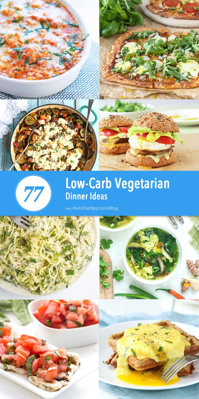 Low Carb Vegetarian Dinner  77 Low Carb Ve arian Dinner Ideas