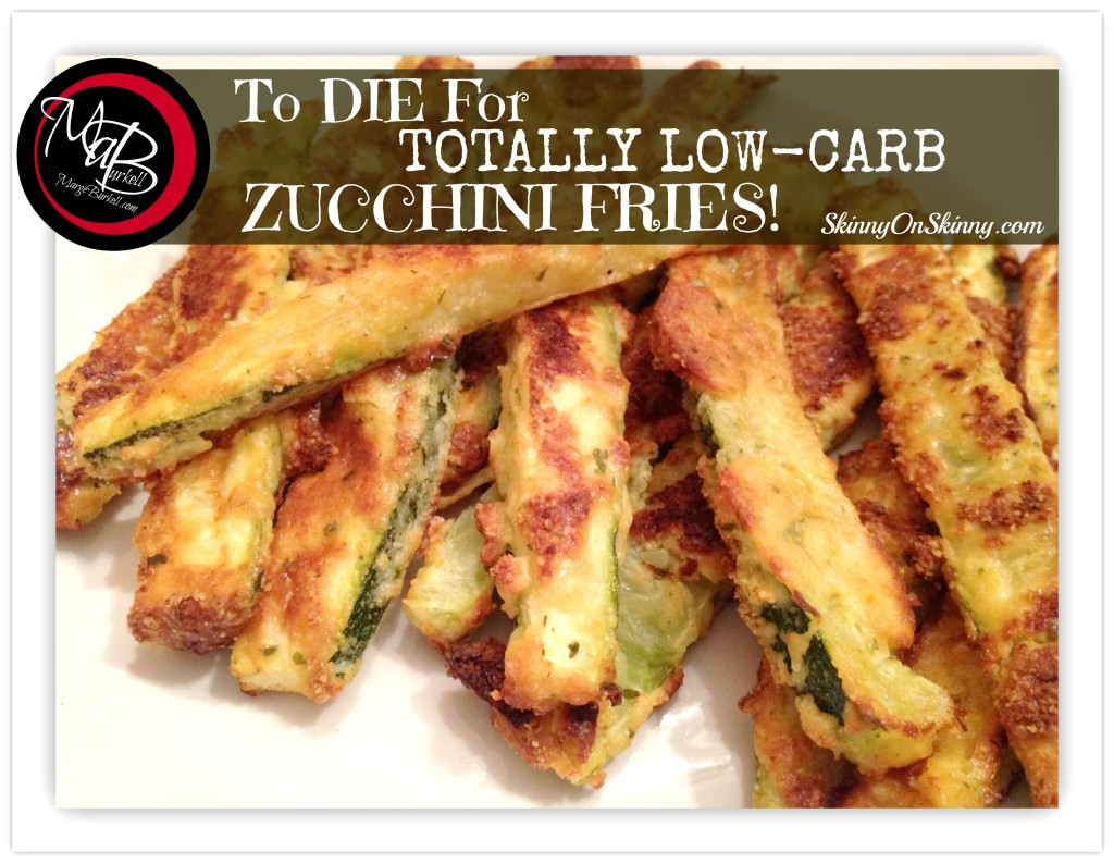 Low Carb Zucchini Recipes  Zucchini Fries Low Carb Delicious SKINNY on LOW CARB