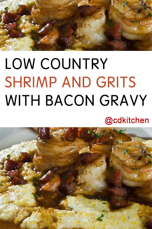 Low Country Shrimp And Grits  Low Country Shrimp And Grits With Bacon Gravy Recipe