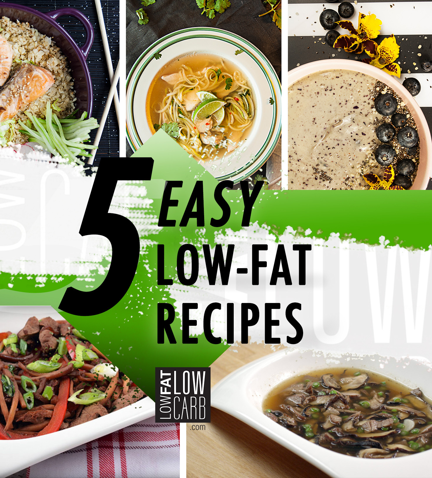 Low Fat Diet Recipes  5 Low Fat Diet Recipes for a Healthy Start Low Fat Low Carb
