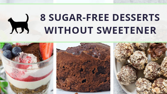 Low Sugar Desserts Without Artificial Sweeteners  8 sugar free desserts without artificial sweeteners So yummy