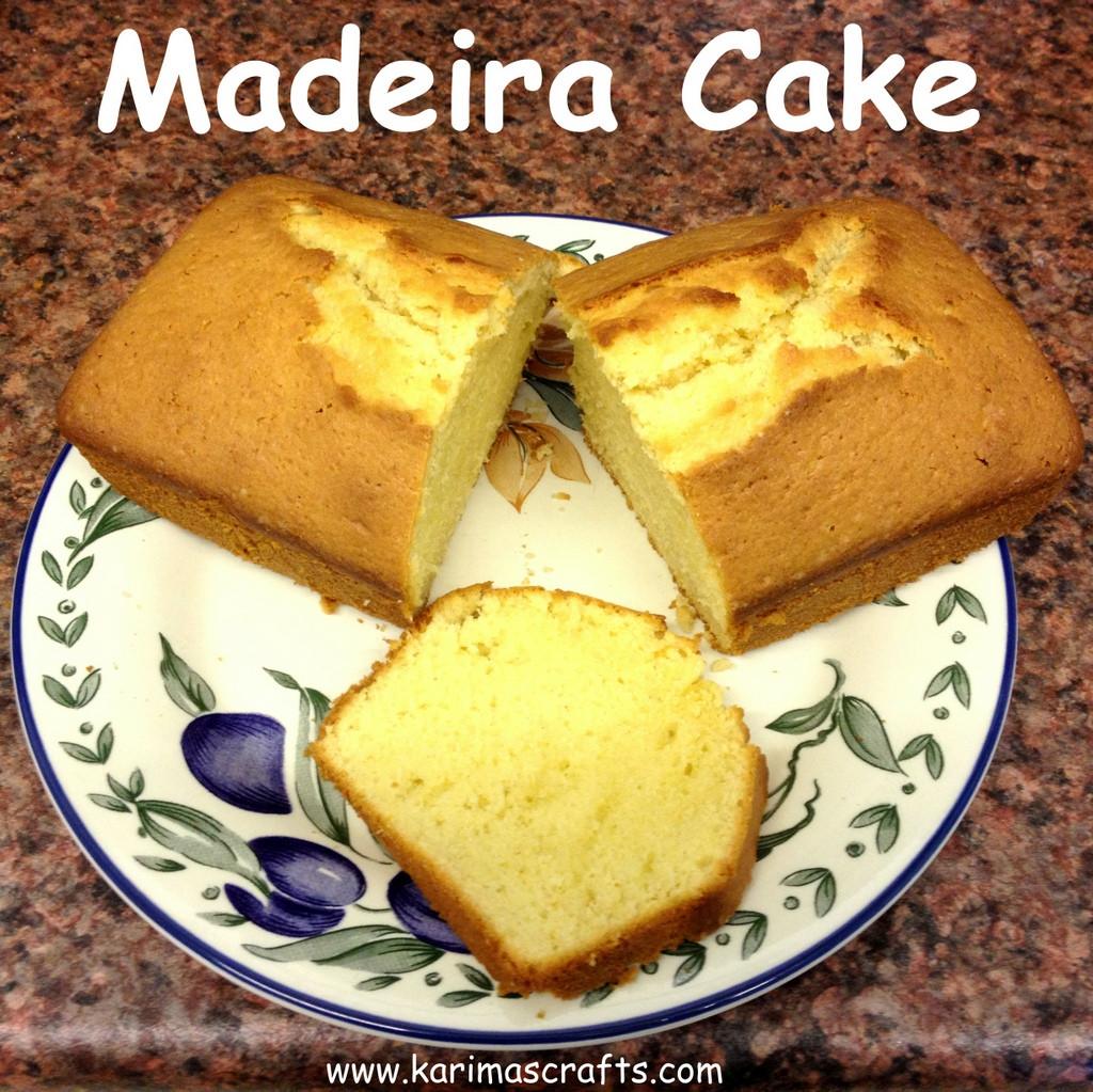 Madeira Cake Recipe  Karima s Crafts Madeira Cake Recipe