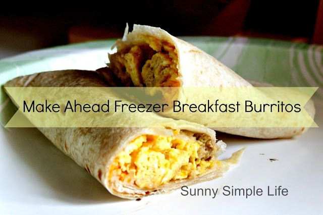 Make Ahead Breakfast Burrito Recipes  Make Ahead Freezer Breakfast Burritos Sunny Simple Life