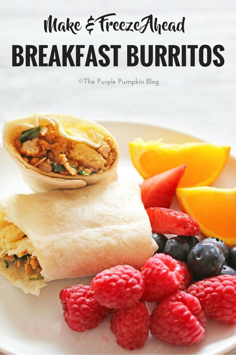 Make Ahead Breakfast Burritos  Make & Freeze Ahead Breakfast Burritos A Great Meal Prep
