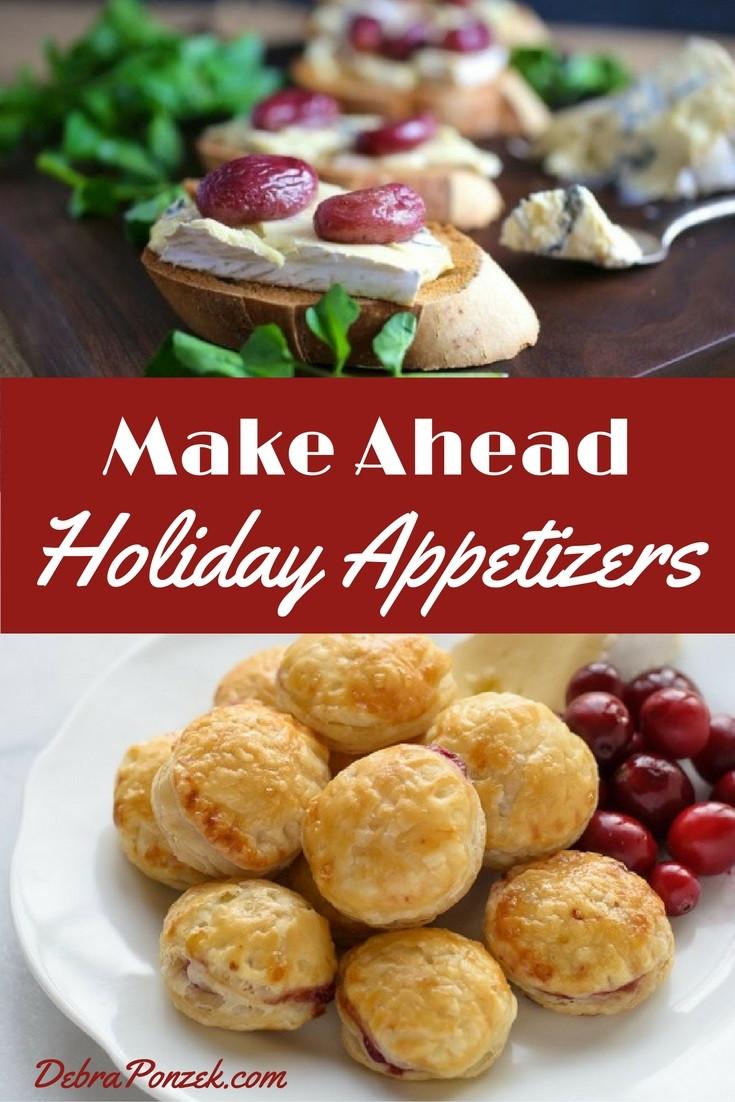 Make Ahead Christmas Appetizers  Make Ahead Holiday Appetizers Chef Debra Ponzek