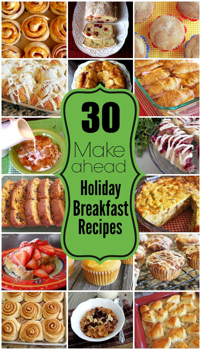 Make Ahead Christmas Appetizers  30 Holiday Make Ahead Breakfast Recipes