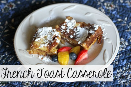 Make Ahead French Toast Casserole  Make Ahead French Toast Casserole