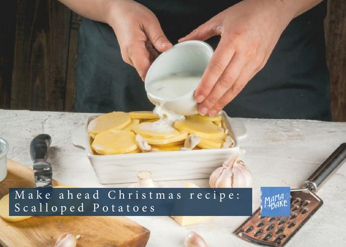 Make Ahead Scalloped Potatoes  Make Ahead Christmas Recipe Scalloped Potatoes MamaBake