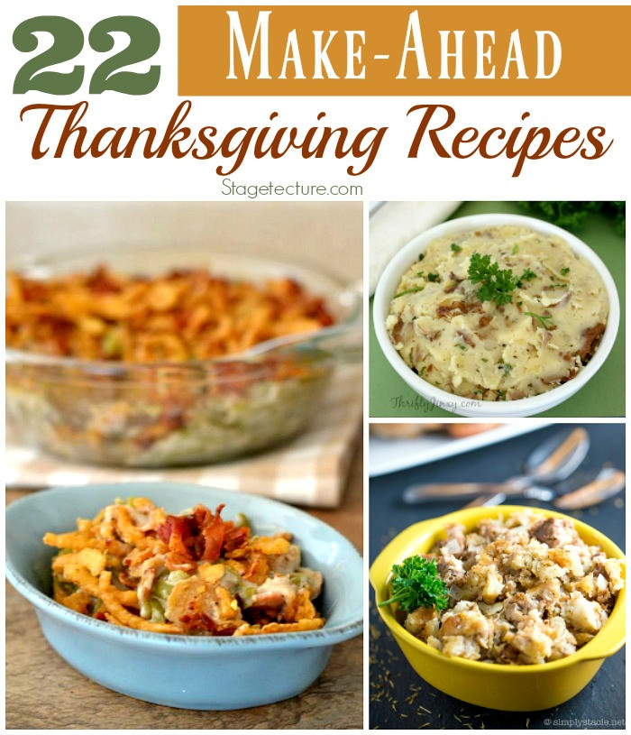 Make Ahead Thanksgiving  22 of the Best Make Ahead Thanksgiving Recipes
