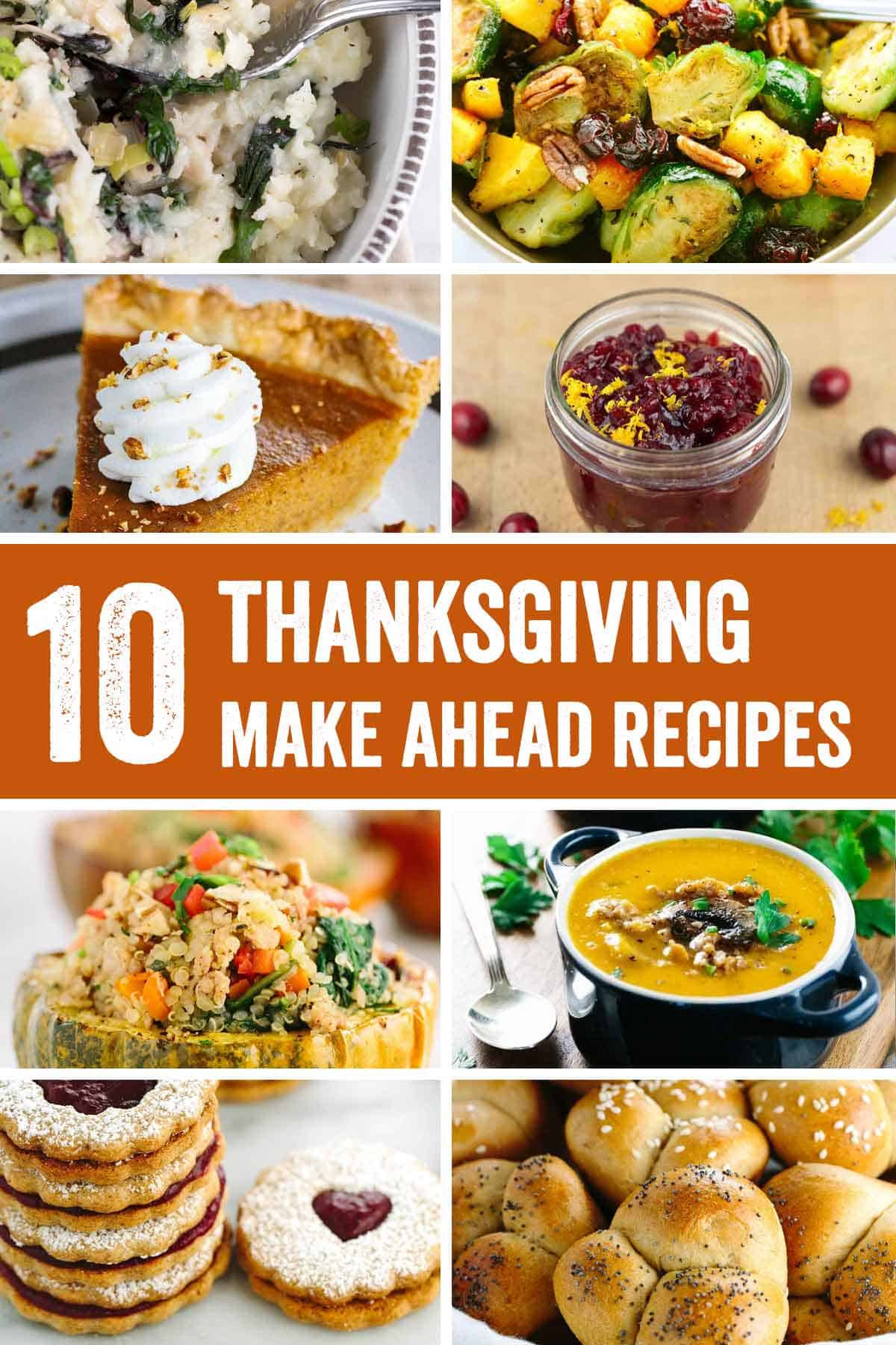 Make Ahead Thanksgiving  Roundup 10 Thanksgiving Make Ahead Recipes