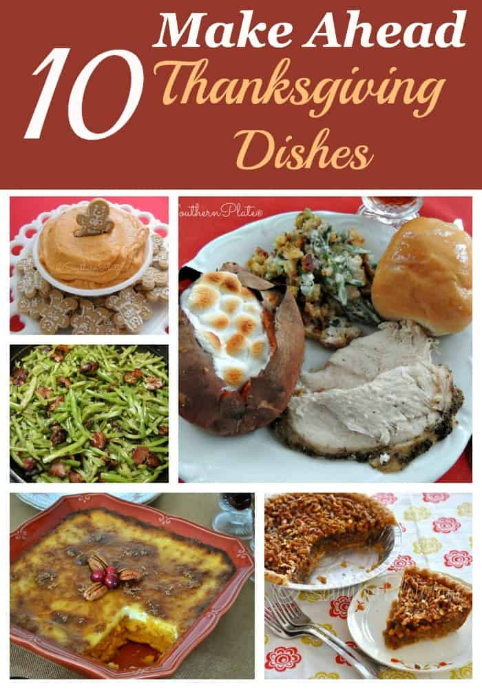 Make Ahead Thanksgiving  10 Make Ahead Thanksgiving Dishes Southern Plate
