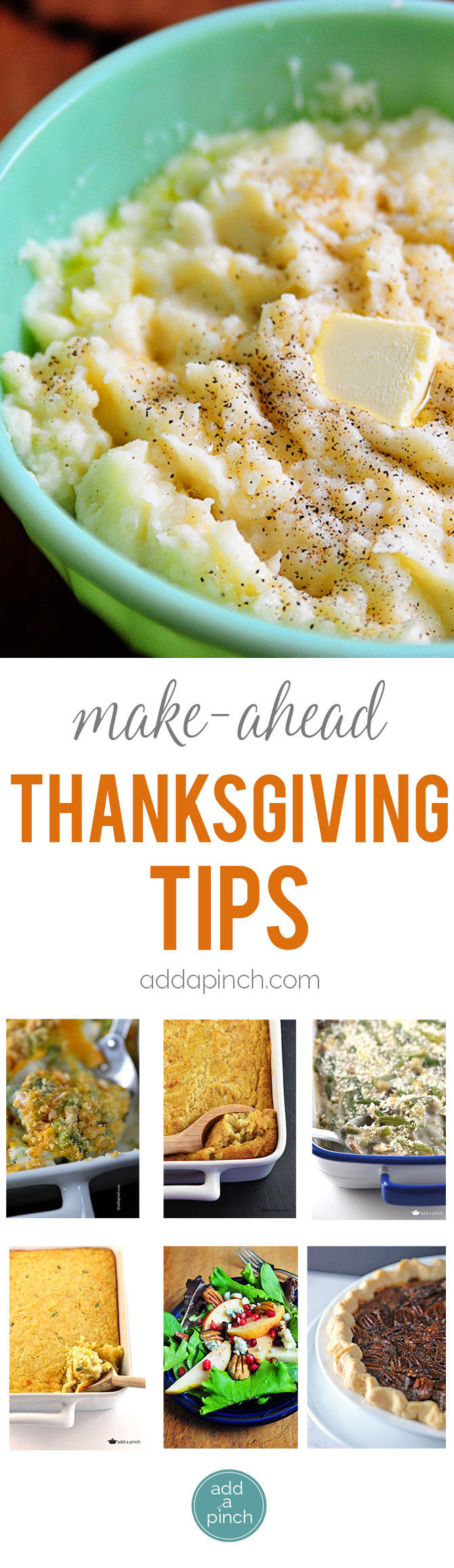 Make Ahead Thanksgiving  Make Ahead Thanksgiving Tips and Meal Plan Add a Pinch