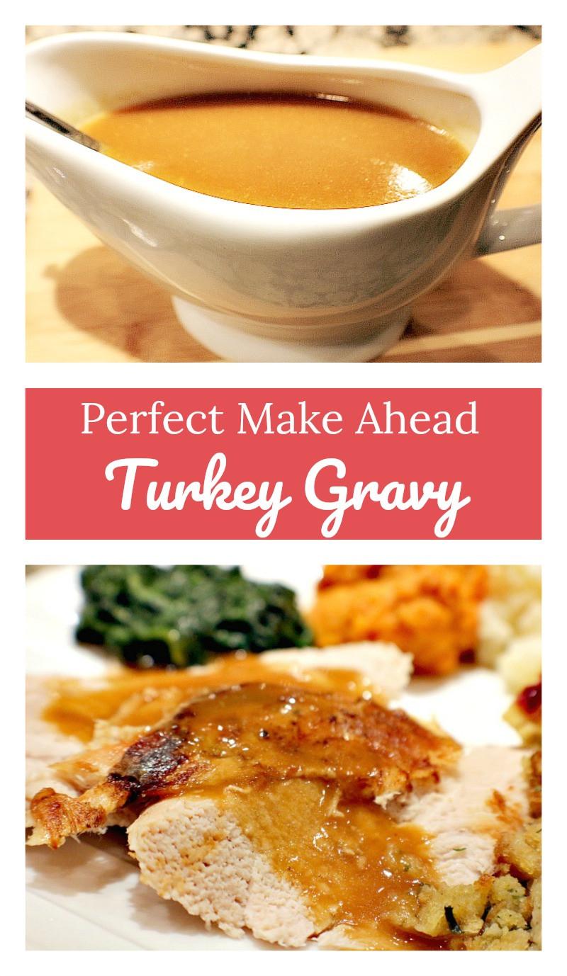 Make Ahead Thanksgiving  Make Ahead Turkey Gravy – A Cork Fork & Passport