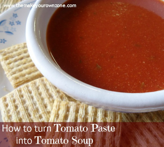 Make Tomato Sauce From Tomato Paste  How To Make Tomato Soup from Tomato Paste The Make Your
