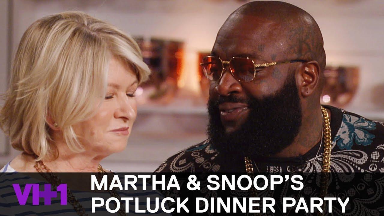 Martha & Snoop'S Potluck Dinner Party  Rick Ross Raises Martha Stewart s Temperature