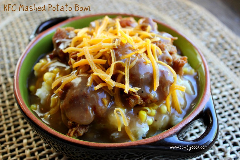 Mashed Potato Bowl  fy Cuisine Home Recipes from Family & Friends KFC