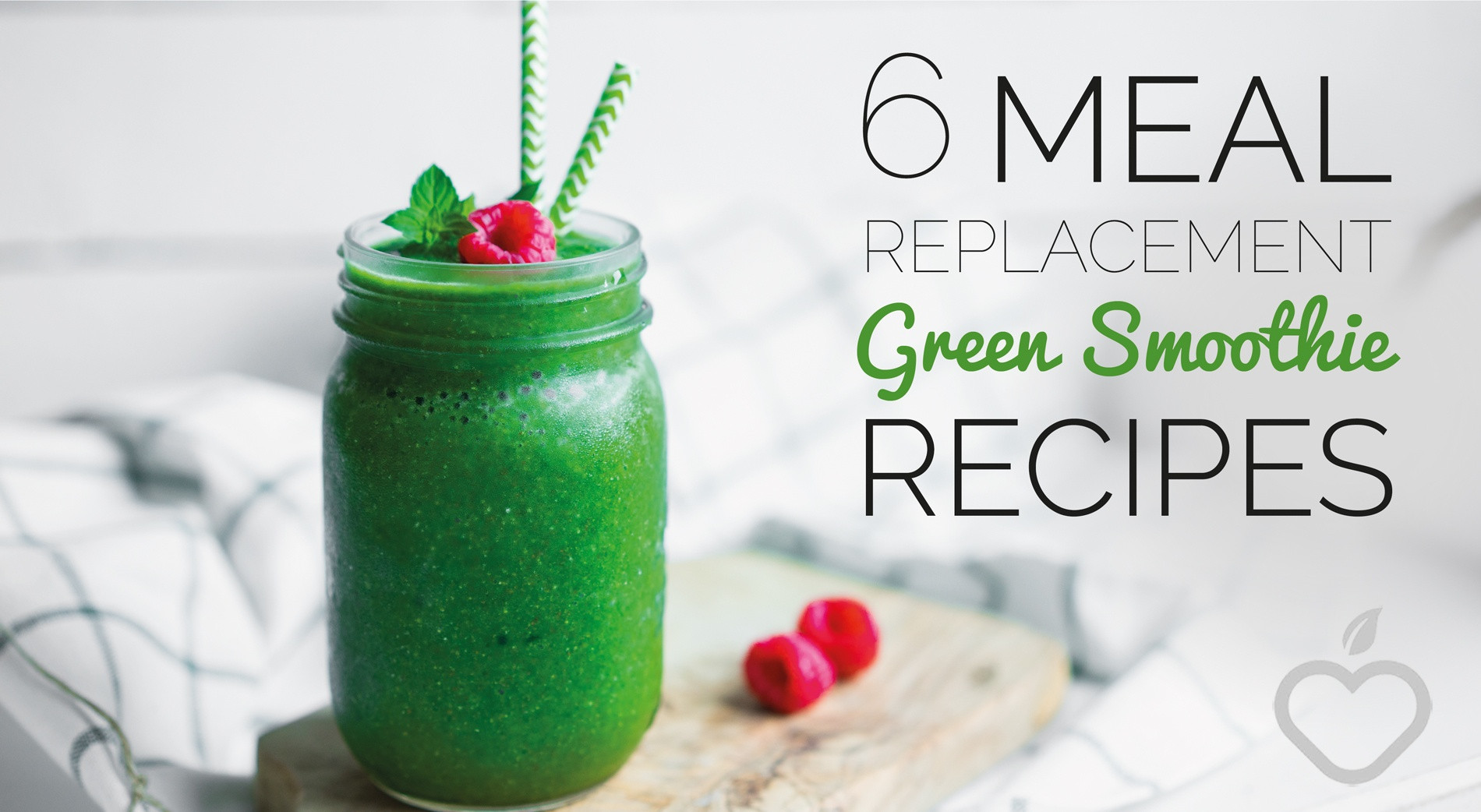 Meal Replacement Smoothie Recipes  6 Meal Replacement Green Smoothie Recipes No 4 Is Awesome