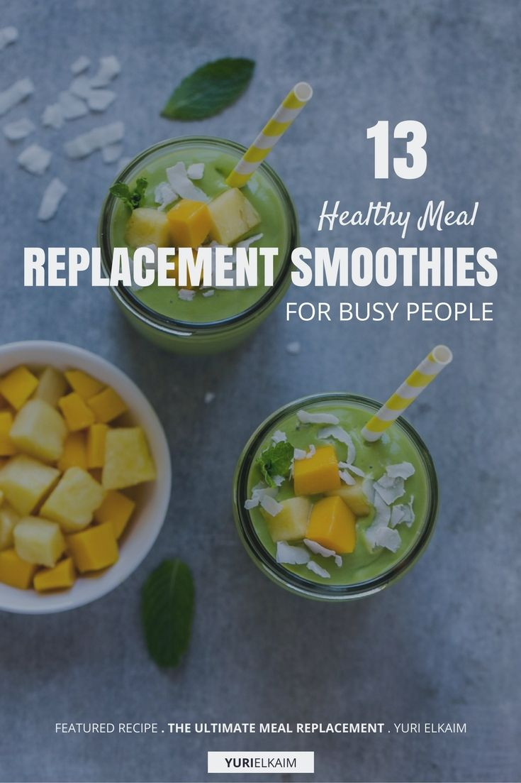 Meal Replacement Smoothie Recipes  13 Healthy Meal Replacement Smoothies for Busy People
