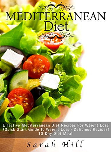 "Mediterranean Diet Recipes For Weight Loss  Cookbooks List The Best Selling ""Mediterranean"" Cookbooks"