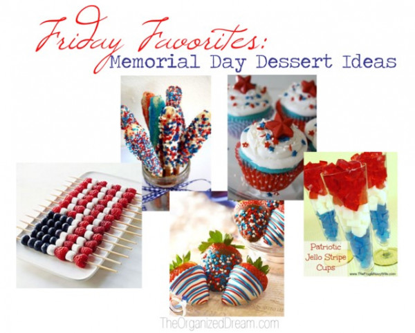 Memorial Day Desserts Ideas  Friday Features Linky Party