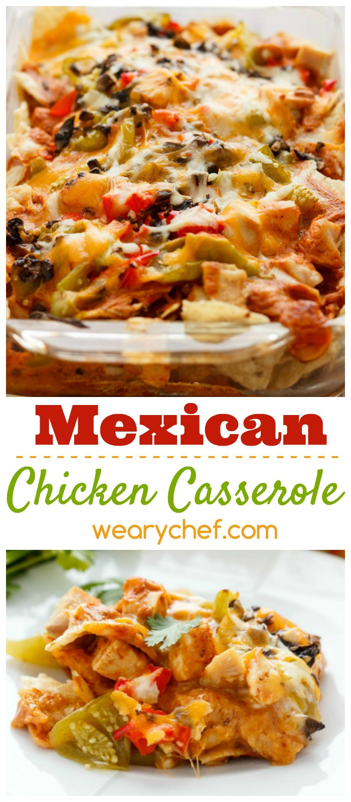 Mexican Casserole With Tortilla Chips  Mexican Chicken Casserole with Tortilla Chips The Weary Chef