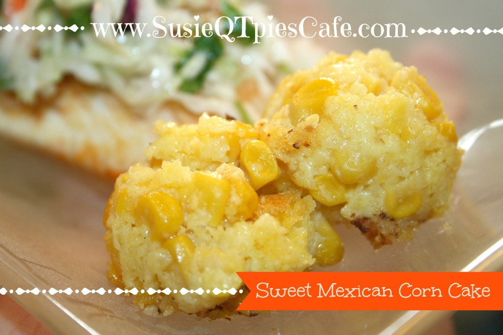 Mexican Corn Cake  SusieQTpies Cafe Sweet Mexican Corn Cake Recipe