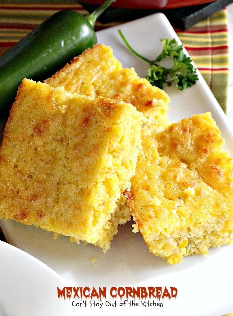 Mexican Cornbread Recipe  Mexican Cornbread Can t Stay Out of the Kitchen