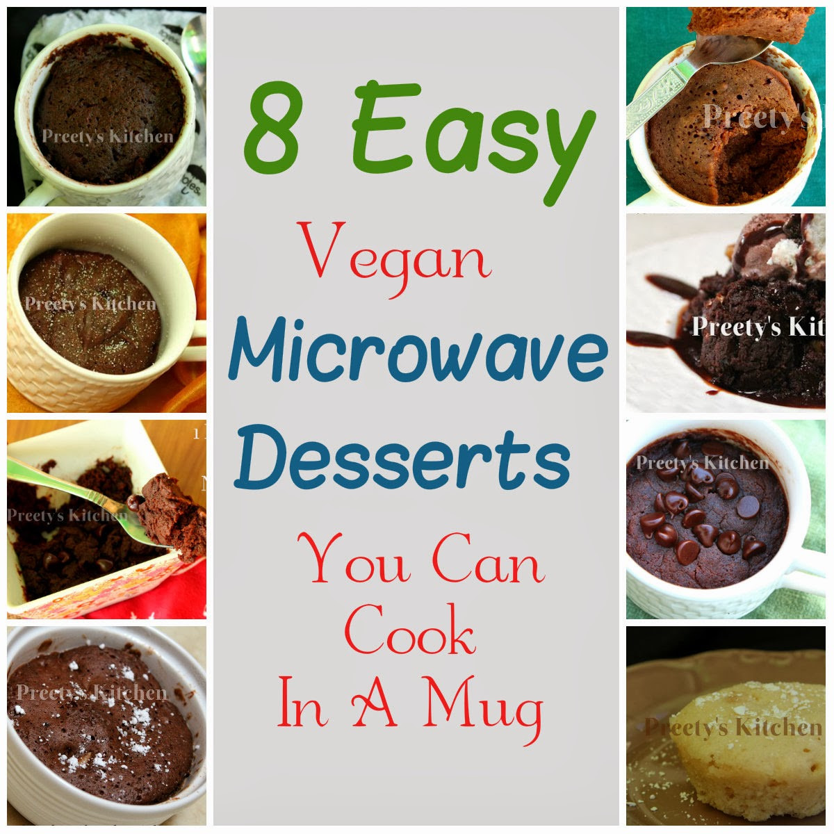 Microwave Dessert In A Mug  Preety s Kitchen 8 Easy Vegan Microwave Desserts You Can