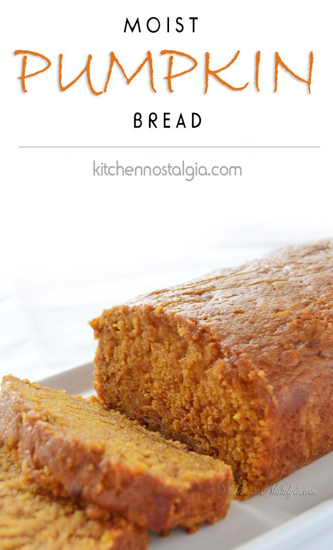 Moist Pumpkin Bread Recipe  Moist Pumpkin Bread