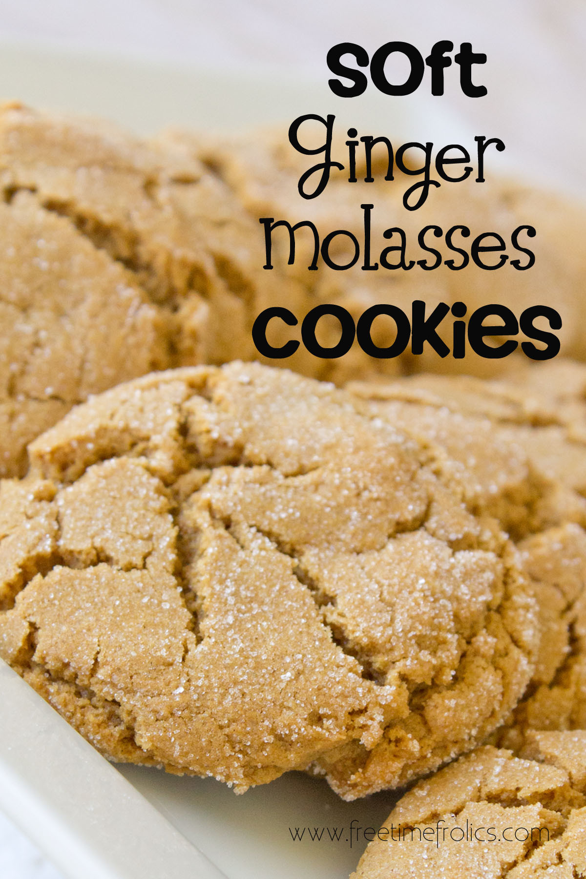 Molasses Ginger Cookies  Soft Ginger Molasses Cookies Recipe Free Time Frolics