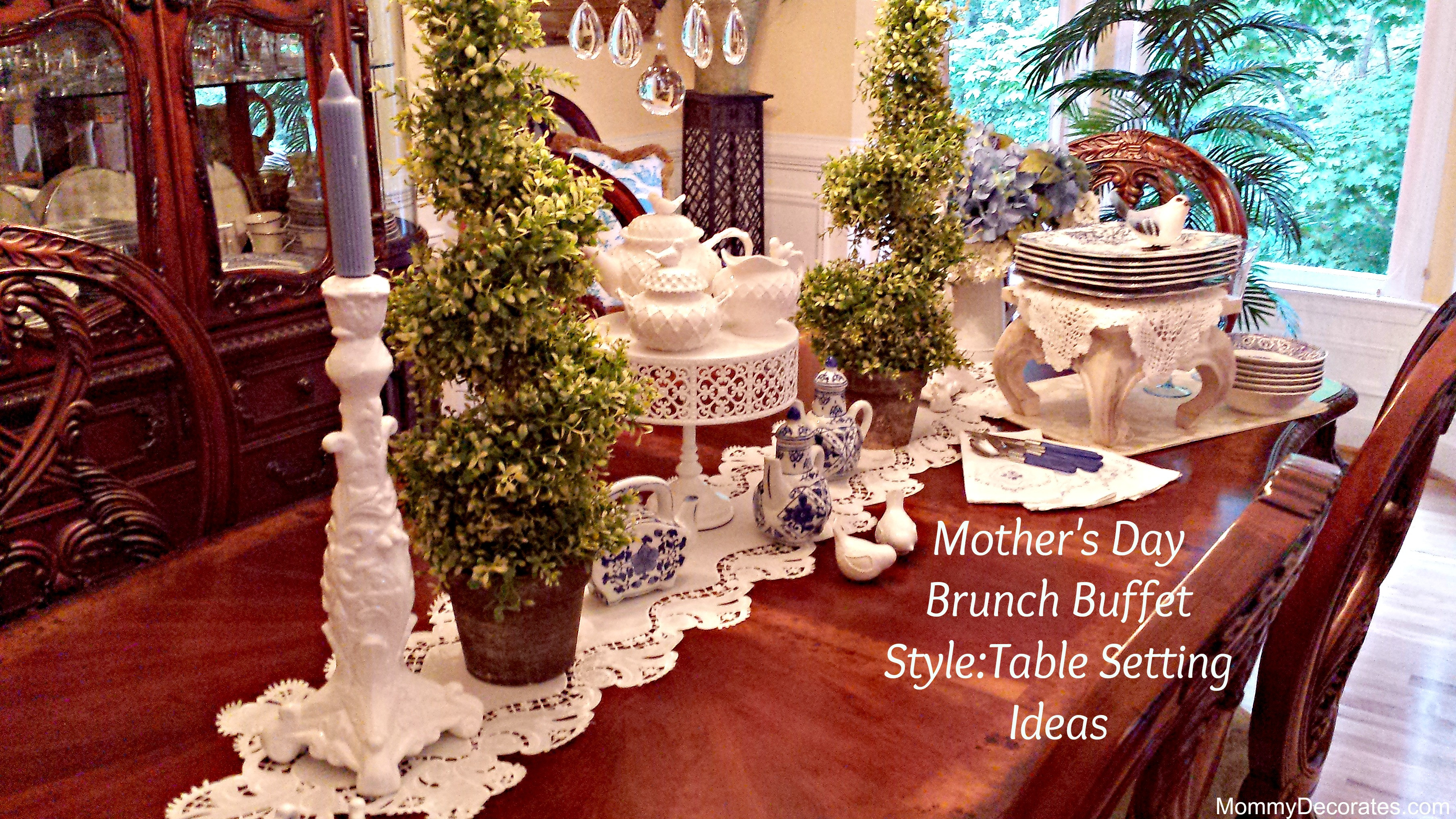 Mother'S Day Dinner Ideas  55 Buffet Table Settings Ideas Show Me Your Table place