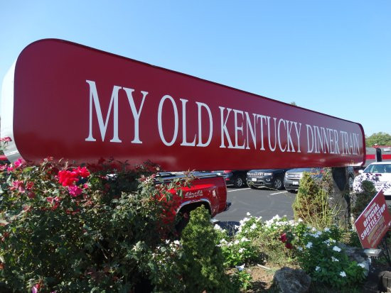 My Old Kentucky Dinner Train  sign Picture of My Old Kentucky Dinner Train Bardstown