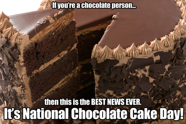 National Chocolate Cake Day  Chocolate Cake Day 2016