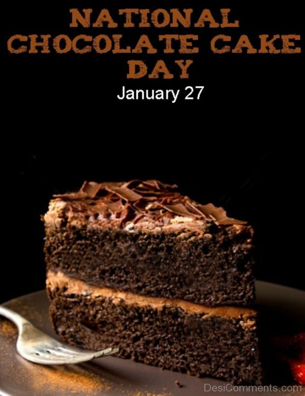 National Chocolate Cake Day  Chocolate Cake Day Graphics for