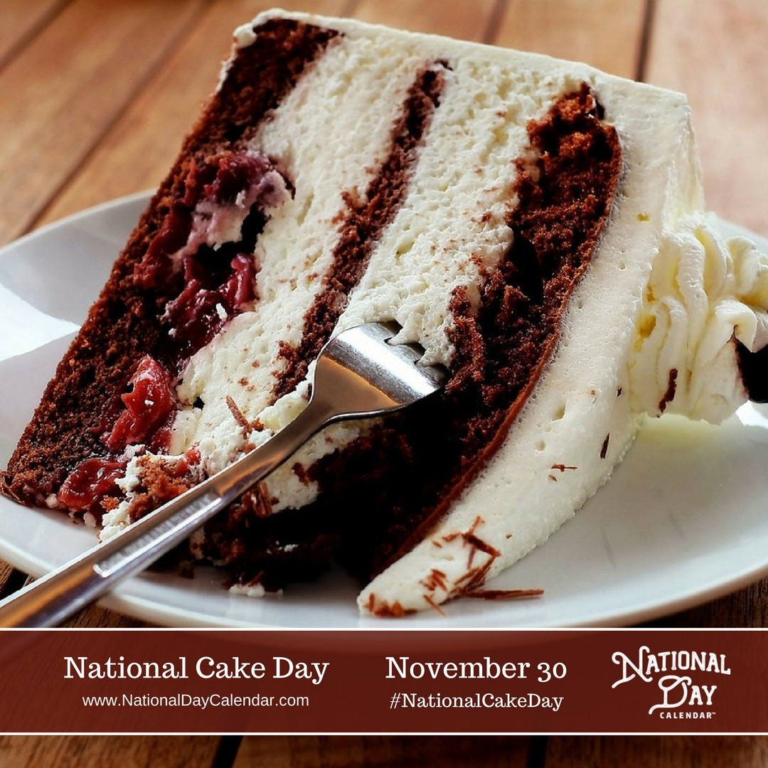 National Dessert Day 2018  NATIONAL CAKE DAY – November 26