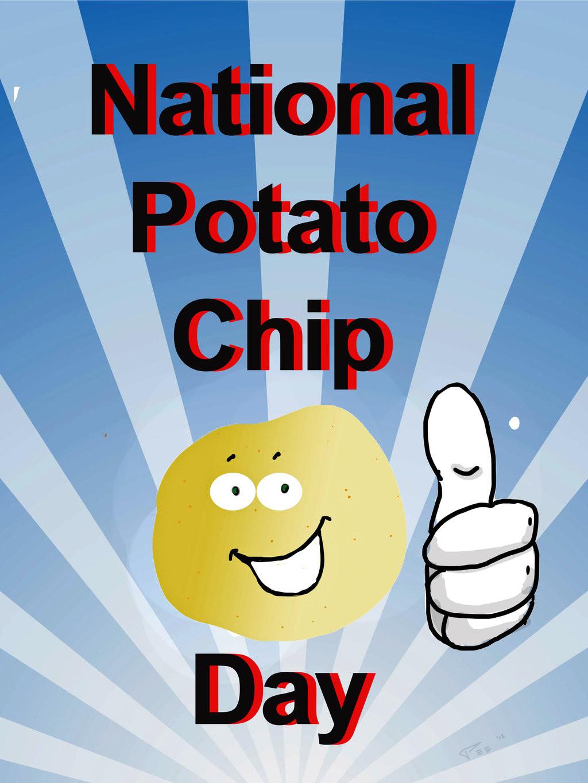 National Potato Day  National Potato Chip Day National Celebration by