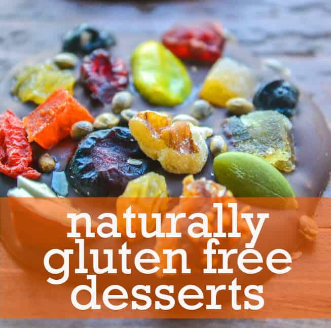 Naturally Gluten Free Desserts  The Ultimate Guide To Naturally Gluten Free Recipes