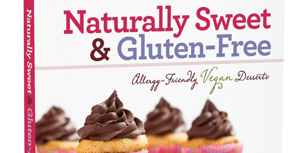 Naturally Gluten Free Desserts  Celiac Baby Naturally Sweet & Gluten Free Desserts