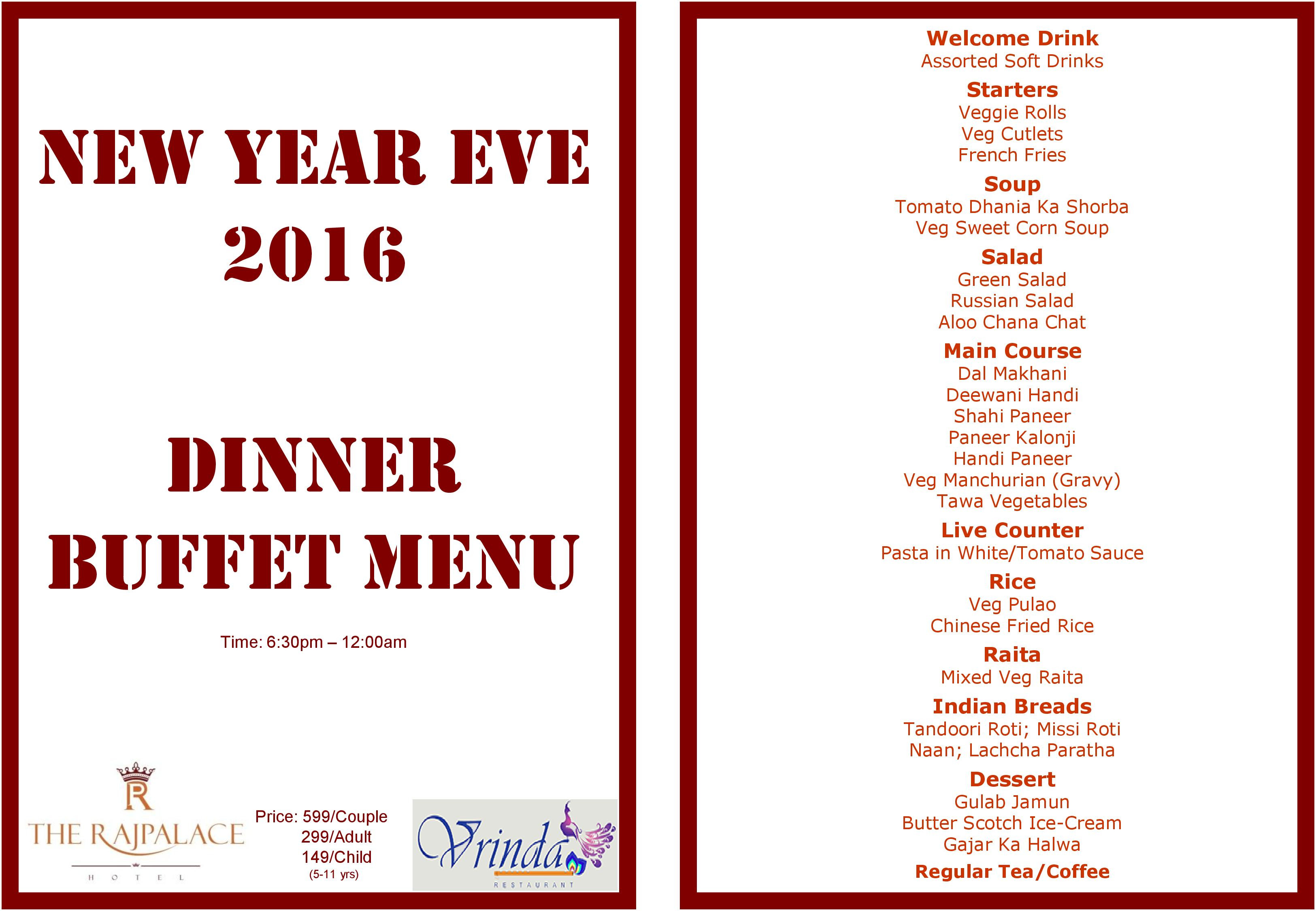 New Year Day Dinner Menu  NEW YEAR EVE 2016 DINNER BUFFET MENU – Our fer