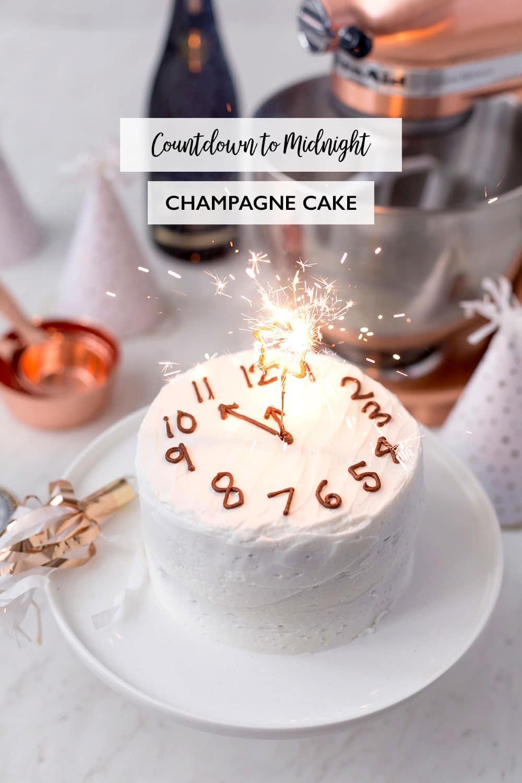 New Years Desserts  Countdown to Midnight Champagne Cake