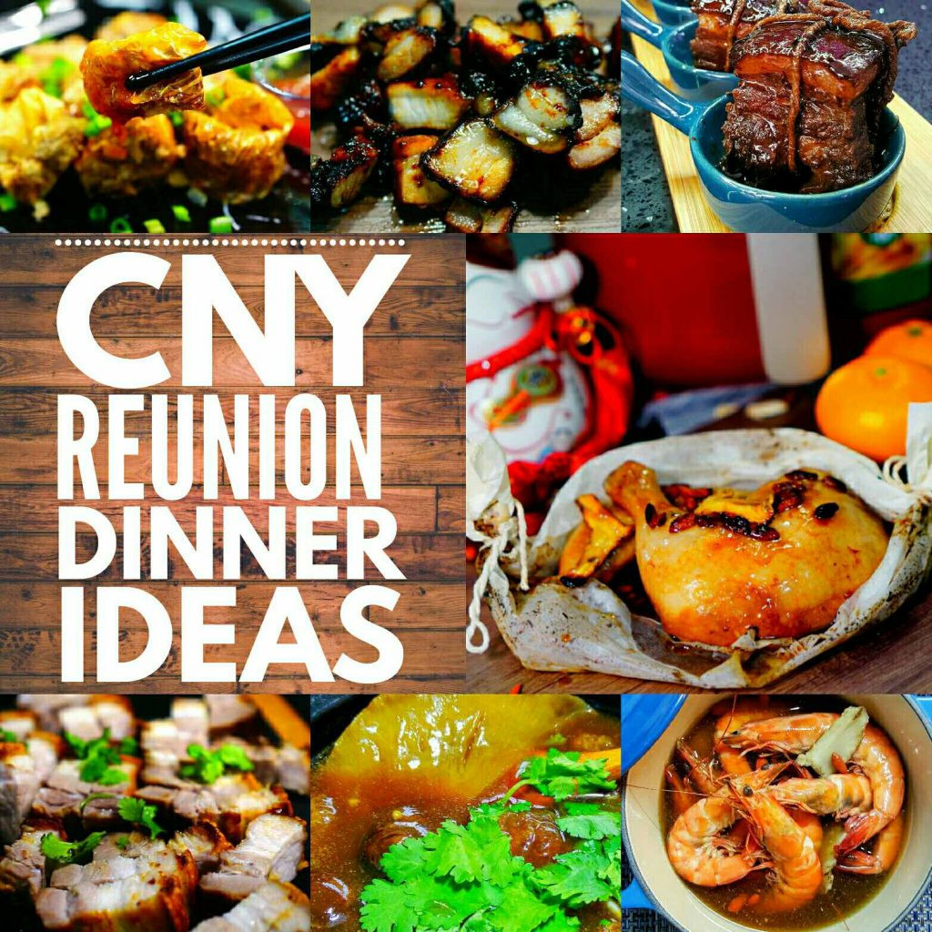 New Years Dinner Ideas  Chinese New Year Reunion Dinner Ideas eckitchensg