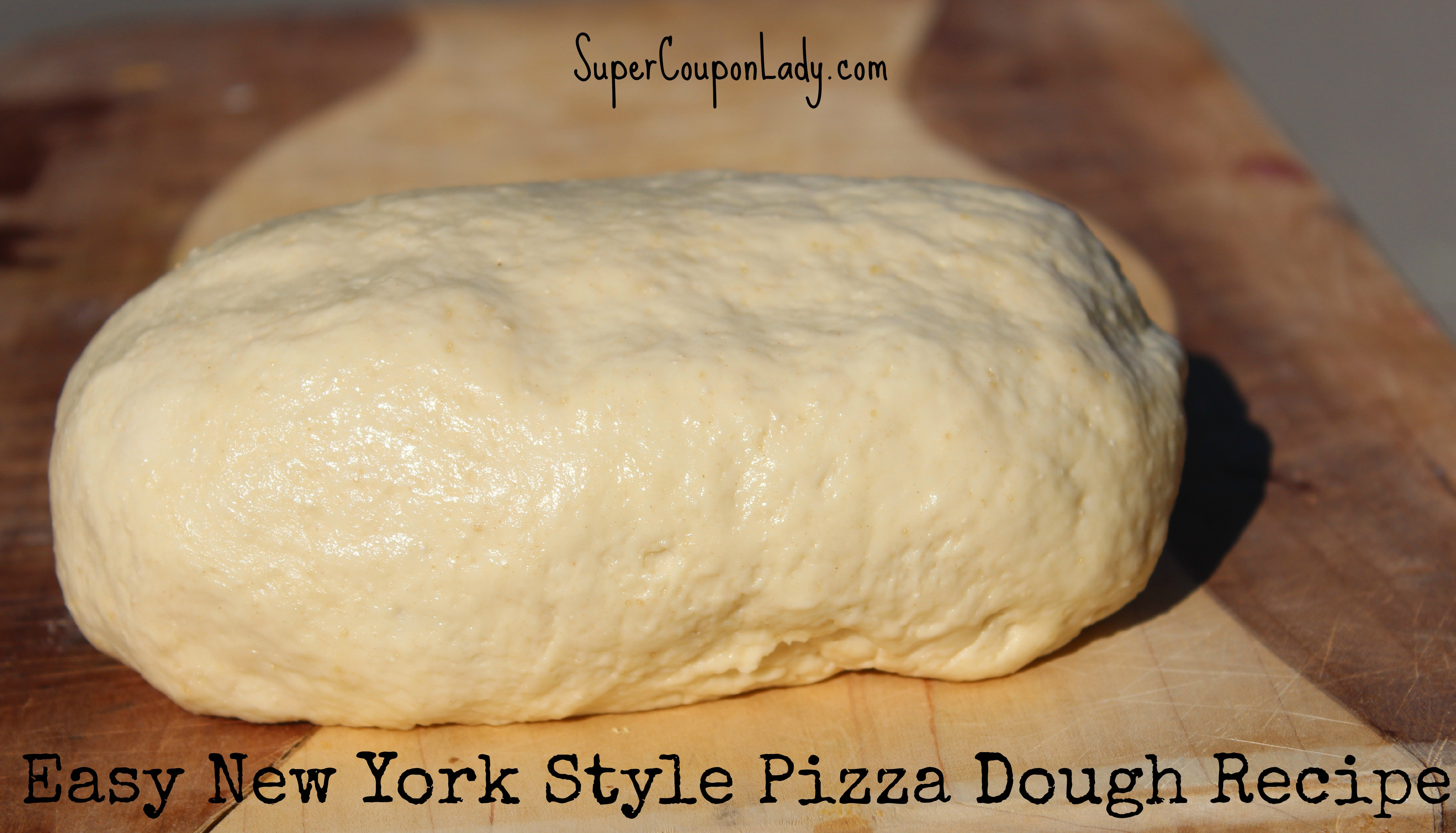 New York Style Pizza Dough Recipe  Easy New York Style Pizza Dough Recipe