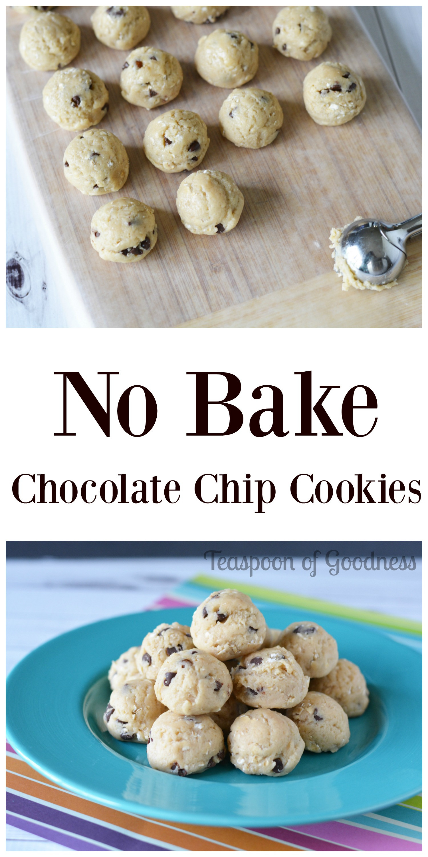 No Bake Chocolate Chip Cookies  No Bake Chocolate Chip Cookies Ball Recipe Teaspoon